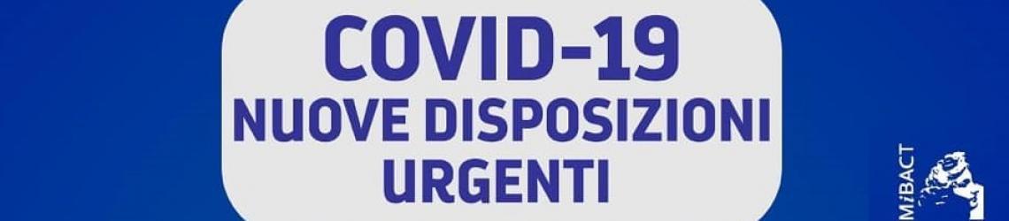 AGGIORNAMENTO COVID 19 | NUOVE DISPOSIZIONI URGENTI | CHIUSURA DI TUTTI I MUSEI FINO A DATA DA DESTINARSI | Direzione regionale Musei Veneto